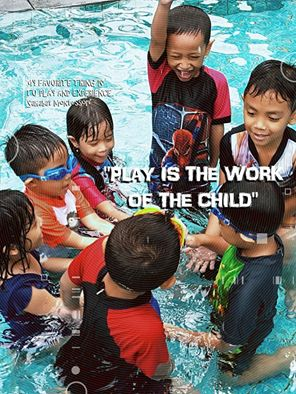 Play is the work of the child